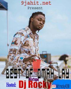 Mixtape DJ Rocky –Best Of Omah Lay Mix